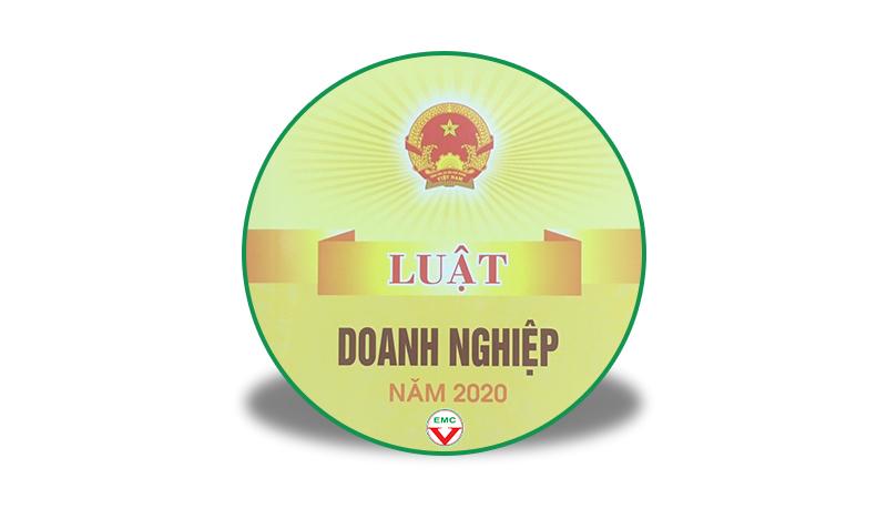 NHỮNG ĐIỂM MỚI CỦA LUẬT DOANH NGHIỆP NĂM 2020